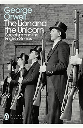 9780241315682: The Lion and the Unicorn: Socialism and the English Genius (Penguin Modern Classics)