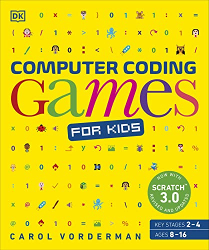 9780241317747: Computer Coding Games for Kids: A unique step-by-step visual guide, from binary code to building games (Computer Coding for Kids)