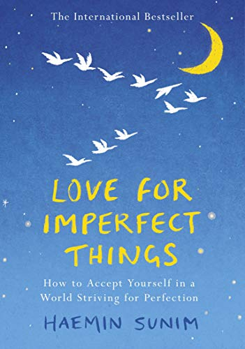 9780241331125: Love for Imperfect Things: How to Accept Yourself in a World Striving for Perfection
