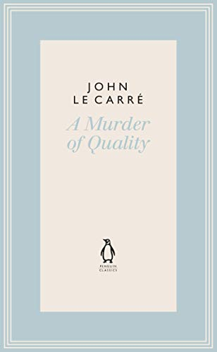9780241337127: A Murder of Quality (The Penguin John le Carré Hardback Collection)