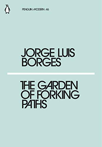 The Garden of Forking Paths (Paperback): Jorge Luis Borges