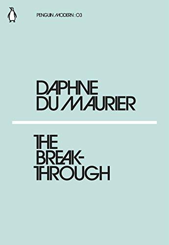The Breakthrough (Paperback): Daphne du Maurier