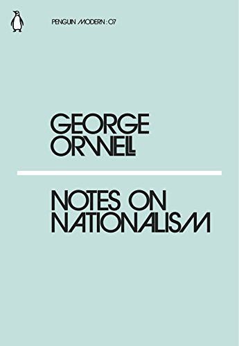 Notes on Nationalism (Paperback): George Orwell
