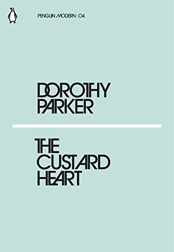 The Custard Heart (Paperback): Dorothy Parker