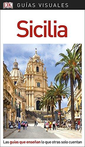 9780241340172: Guía Visual Sicilia: Las guías que enseñan lo que otras solo cuentan (Guías visuales)