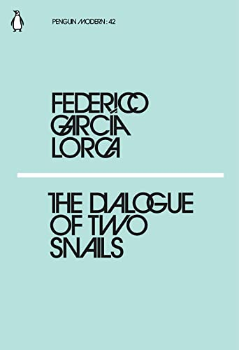 Dialogue Of Two Snails 42: LORCA GARCIA