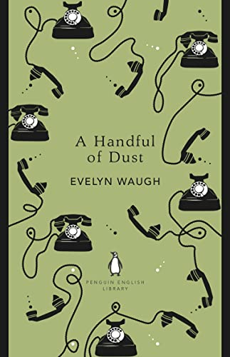 9780241341100: A Handful of Dust (The Penguin English Library)