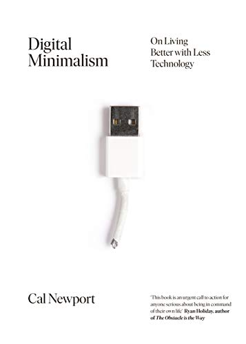 9780241341131: Digital Minimalism: Choosing a Focused Life in a Noisy World