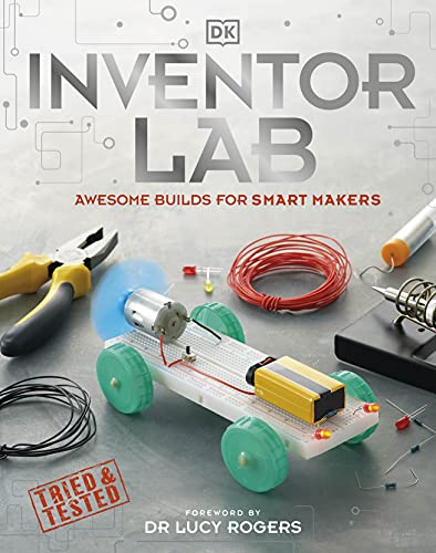 9780241343517: Inventor Lab: Awesome Builds for Smart Makers