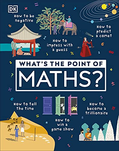 9780241343524: What's The Point Of Maths? (Dk)