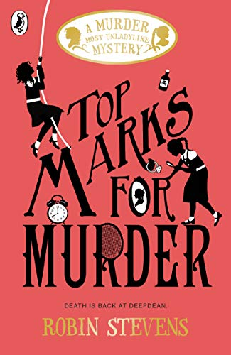 9780241348383: Top Marks For Murder: A Murder Most Unladylike Mystery