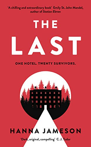 9780241349175: The Last: The breathtaking thriller that will keep you up all night