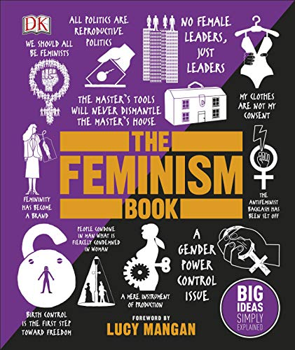 9780241350379: The Feminism Book: Big Ideas Simply Explained