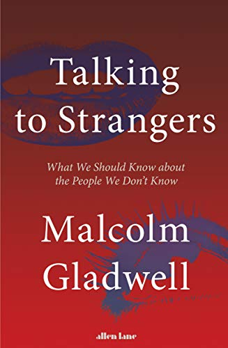 9780241351574: Talking to Strangers: What We Should Know about the People We Don't Know