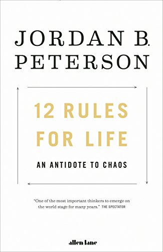 9780241351642: 12 Rules for Life: An Antidote to Chaos