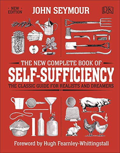 9780241352465: The New Complete Book of Self-Sufficiency: The Classic Guide for Realists and Dreamers (Dk)