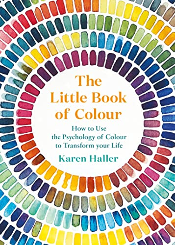 9780241352854: The Little Book of Colour: How to Use the Psychology of Colour to Transform Your Life