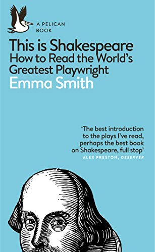 9780241361634: This Is Shakespeare: How to Read the World's Greatest Playwright (Pelican Books)