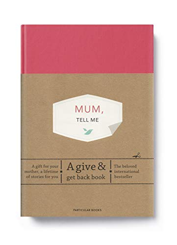 9780241367223: Mum, Tell Me: A Give & Get Back Book