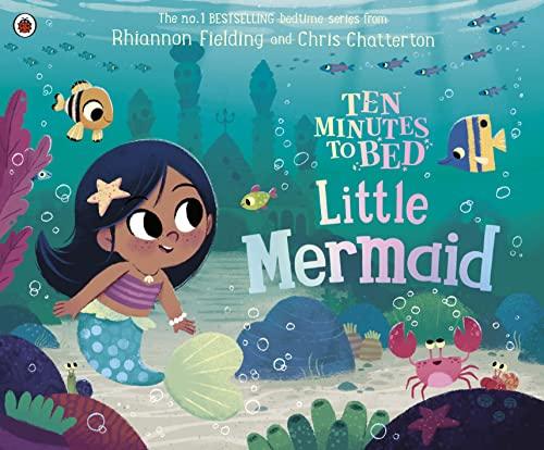 9780241372678: Ten Minutes to Bed: Little Mermaid