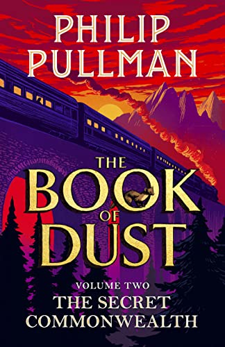 9780241373330: The Secret Commonwealth: The Book of Dust Volume Two: From the world of Philip Pullman's His Dark Materials - now a major BBC series: 02