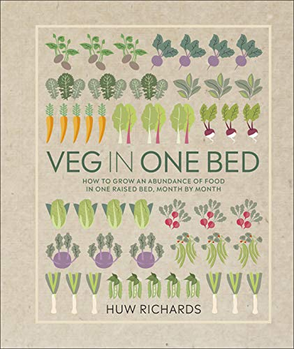 9780241376522: Veg In A Bed: How to Grow an Abundance of Food in One Raised Bed, Month by Month