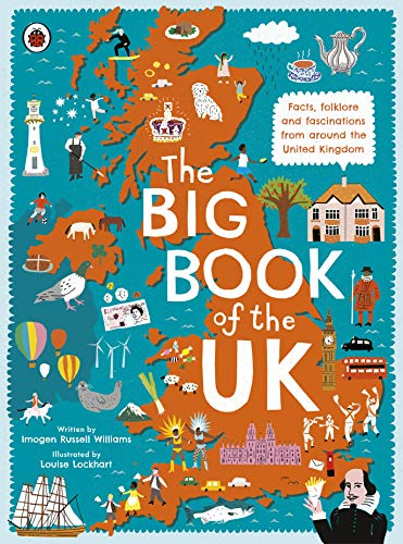 9780241382608: The Big Book Of The Uk [Idioma Inglés]: Facts, folklore and fascinations from around the United Kingdom