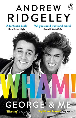 9780241385821: Wham! George & Me: The Sunday Times Bestseller