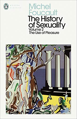 The History of Sexuality. Volume 2 Use: Michel Foucault (author)