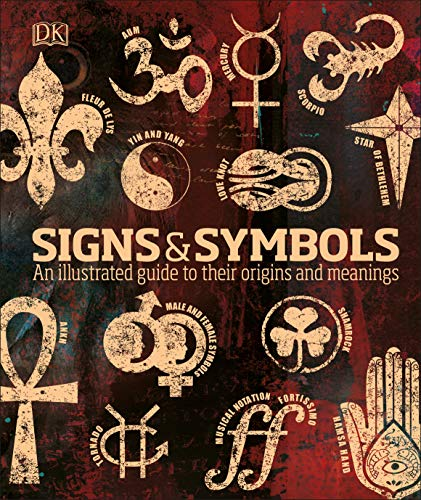 9780241387047: Signs & Symbols: An illustrated guide to their origins and meanings