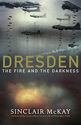9780241389683: Dresden: The Fire and the Darkness