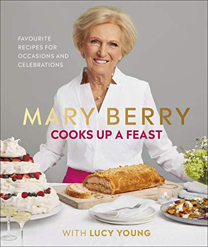 Mary Berry Cooks Up A Feast (Signed: Berry, Mary; Young,
