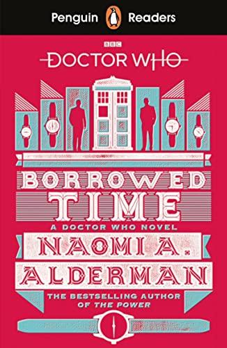 9780241397886: Penguin Readers Level 5: Doctor Who: Borrowed Time (ELT Graded Reader)