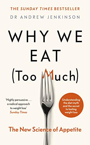 9780241400524: Why We Eat (Too Much): The New Science of Appetite