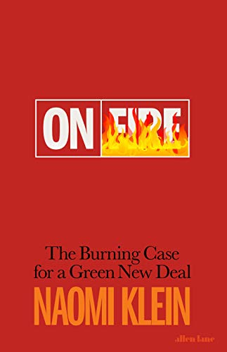 9780241410738: On Fire: The Burning Case for a Green New Deal