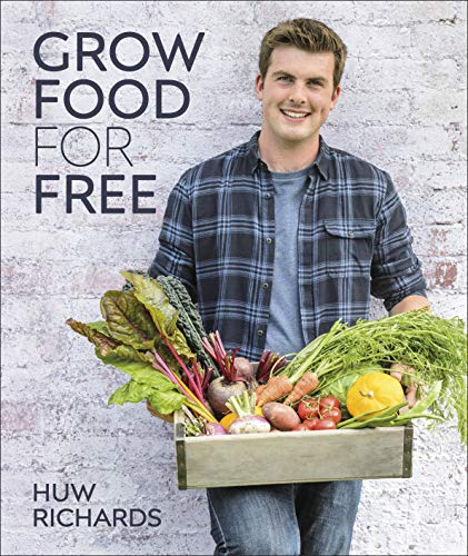9780241411995: Grow Food for Free: The easy, sustainable, zero-cost way to a plentiful harvest