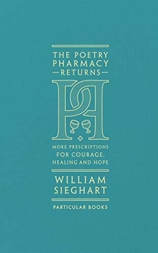 9780241419052: The Poetry Pharmacy Returns: More Prescriptions for Courage, Healing and Hope