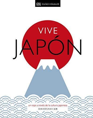 9780241433256: Vive Japón: Un viaje a través de la cultura japonesa (ESTILO DE VIDA)