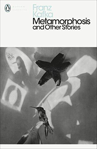Metamorphosis and Other Stories: Franz Kafka