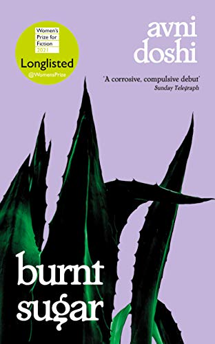 9780241441510: Burnt Sugar: Shortlisted for the Booker Prize 2020