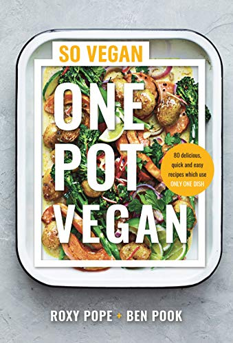 9780241448717: One Pot Vegan: 80 quick, easy and delicious plant-based recipes from the creators of SO VEGAN