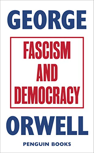 9780241455678: Fascism and Democracy (Great Orwell)