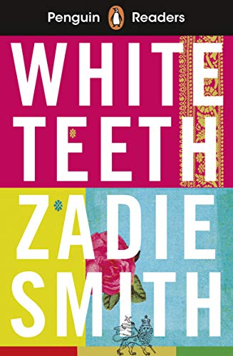 Penguin Readers Level 7: White Teeth (ELT: Zadie Smith