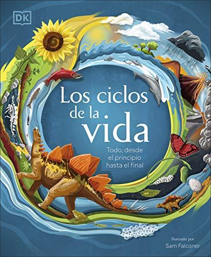 9780241479124: Los ciclos de la vida: Todo, desde el principio hasta el final (Aprendizaje y desarrollo)