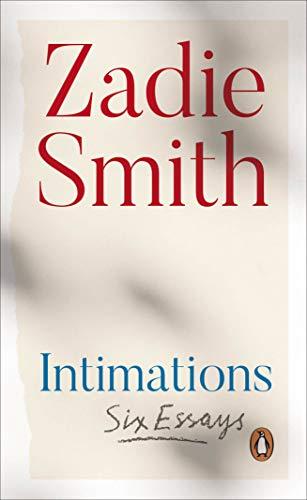 9780241492383: Intimations: Six Essays