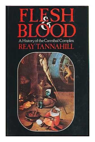 9780241890066: Flesh and Blood: History of the Cannibal Complex