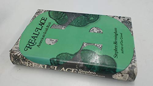 9780241890776: Real Lace: America's Irish Rich