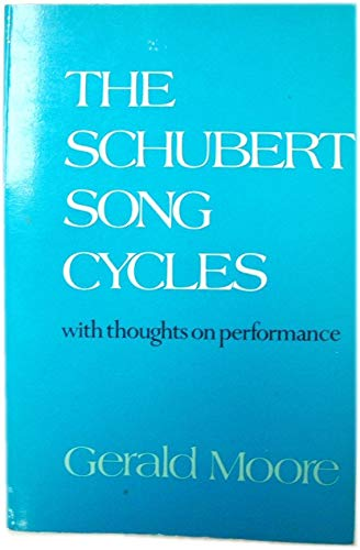 9780241890820: Schubert Song Cycles: With Thoughts on Performance