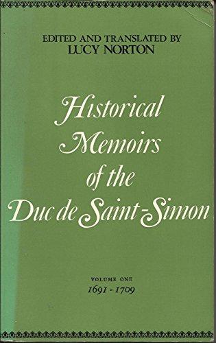 HISTORICAL MEMOIRS OF THE DUC DE SAINT-SIMON,: Norton, Lucy (edit