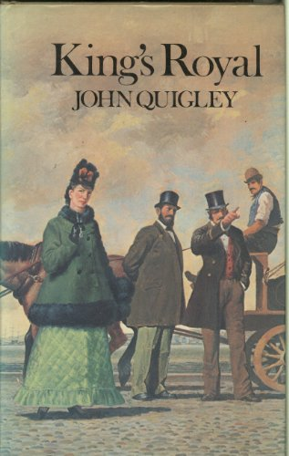 King's Royal: Quigley, John